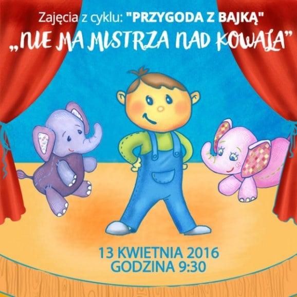 Przedstawienie Teatru Bajki pt. Nie ma Mistrza nad Kowala