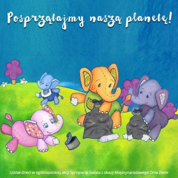 Posprzątajmy naszą planetę - Dzień Ziemi, kwiecień 2016 r.