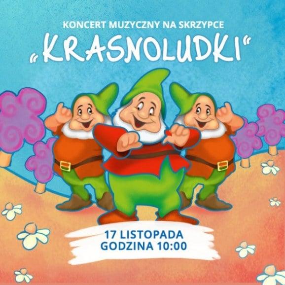 Koncert skrzypcowy pt. Krasnoludki - 17 listopada 2016