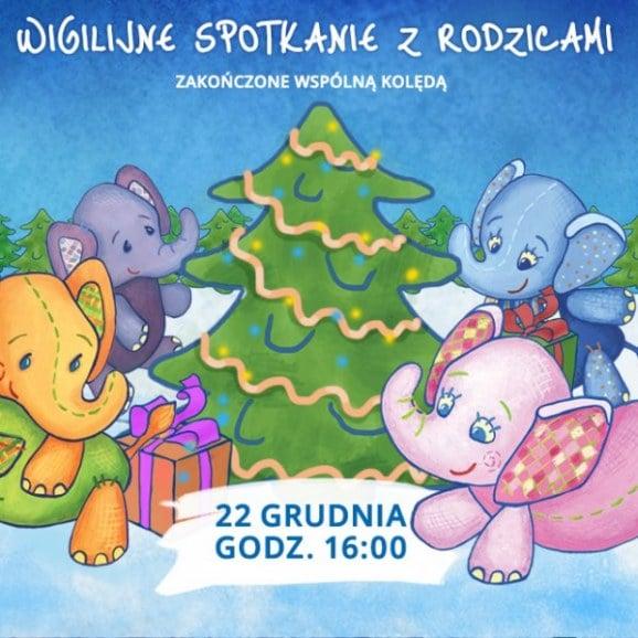 Wigilia w Przedszkolu 4 Słonie - 22 XII 2016 r. godz. 16:00